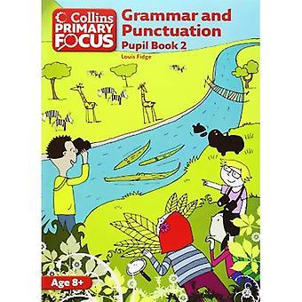 Obiettivo primario di Collins - grammatica e punteggiatura: pupilla libro 2