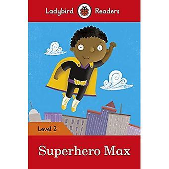 Superheld de Max - lezers van Ladybird niveau 2