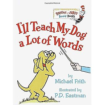 I'll Teach My Dog a Lot of Words (Bright & Early Board Books)