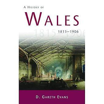 Une histoire du pays de Galles: 1815-1906