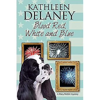 Blood Red, White and Blue: A canine cozy mystery