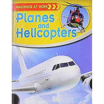 Planes and Helicopters (Machines at Work
