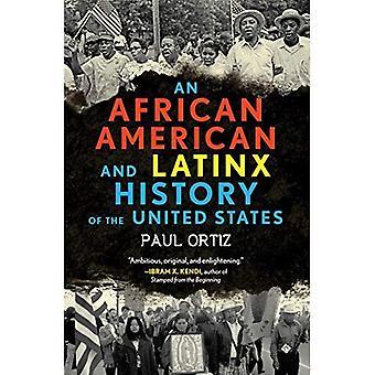 En African American och Latinx historia av Förenta staterna (ReVisioning amerikansk historia)
