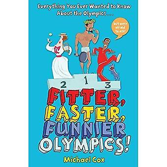 Montör, snabbare, roligare Olympics: Allt du någonsin ville veta om OS men var rädd för att be