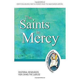 Heliga barmhärtighetens: pastorala resurser för att leva jubileet (jubileumsåret barmhärtighetens)