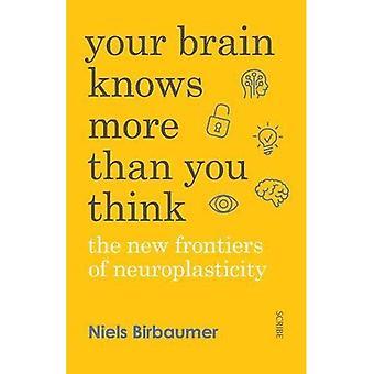 Votre cerveau sait plus que vous pensez