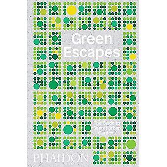 Vert s'échappe: Le Guide pour les jardins urbains Secret