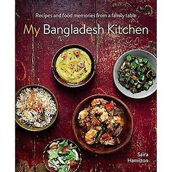 Min Bangladesh kök: Recept och matminnen från en familj tabell