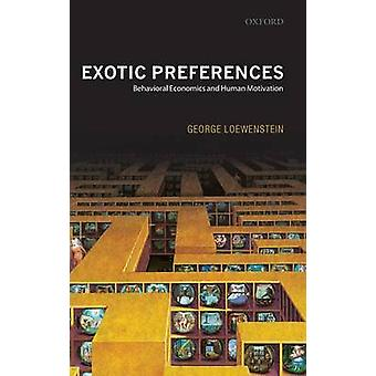 EXOTIC PREFERENCES C by Loewenstein