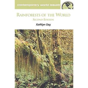 Rainforests of the World A Reference Handbook Revised by Gay & Kathlyn