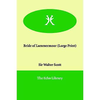 Brud Lammermoor av Scott & Walter