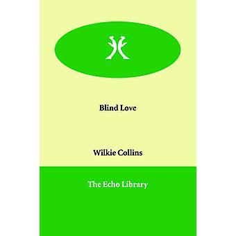 Blind kärlek av Collins & Wilkie