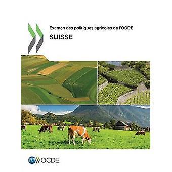 Examen des politiques agricoles de lOCDE Suisse 2015 door OESO
