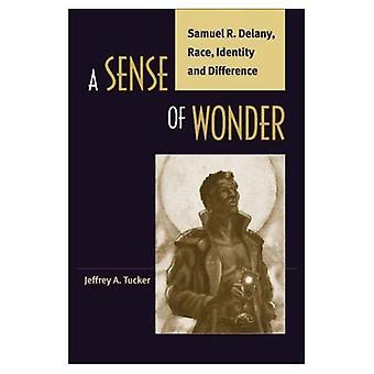 Een gevoel van verwondering: Samuel R. Delany, Race, identiteit en verschil