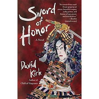 Sword of Honor by David Kirk - 9780345803016 Book