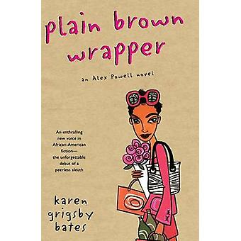 Plain Brown Wrapper by Karen Grigsby Bates - 9780380808908 Book