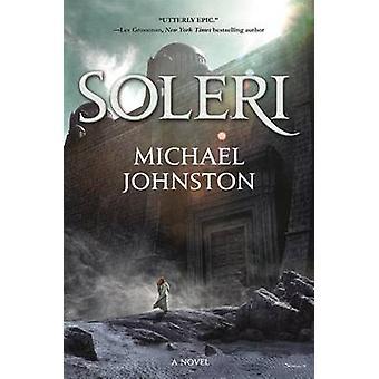 Soleri by Michael Johnston - 9780765386489 Book
