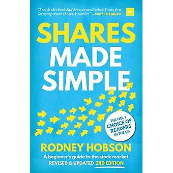 Shares Made Simple - 3rd edition - A beginner's guide to the stock mar