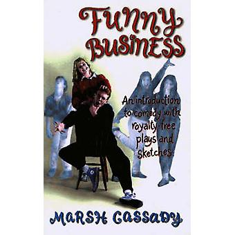 Funny Business - An Introduction to Comedy with Royalty-Free Plays and