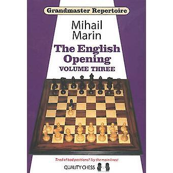 Grandmaster Repertoire - The English Opening - Volume 3 by Mihail Marin