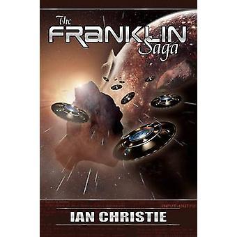 The Franklin Saga by Christie & Ian