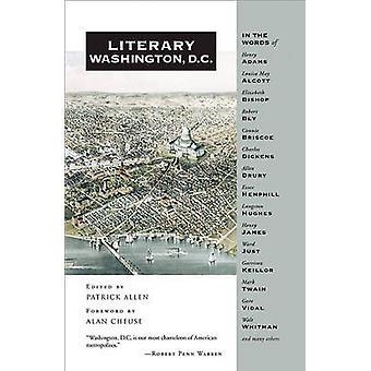 Literary Washington - D.C. by Patrick Allen - Alan Cheuse - 978159534
