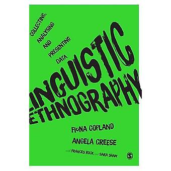 Linguistic Ethnography by Copland & Fiona