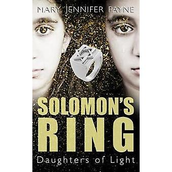 Solomons Ring  Daughters of Light by Mary Jennifer Payne