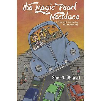 The Magic Pearl Necklace by Bharaj & Simrit