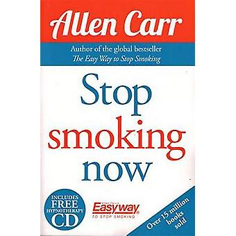Stop Smoking Now by Allen Carr - 9781784045425 Book