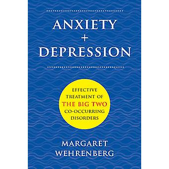 Anxiety  Depression by Margaret Wehrenberg
