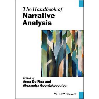 The Handbook of Narrative Analysis by Anna De FinaAlexandra Georgakopoulou