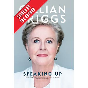 Speaking Up Signed by Gillian Triggs by Gillian Triggs