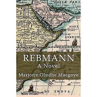 Rebmann by Macgoye & Marjorie Macgoye