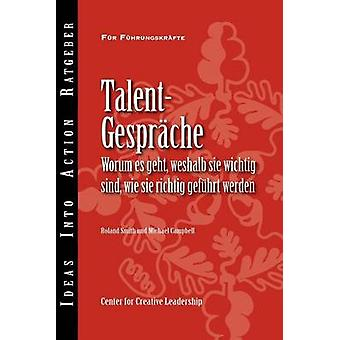 Talent Conversations What They Are Why Theyre Crucial and How to Do Them Right German by Smith & Roland