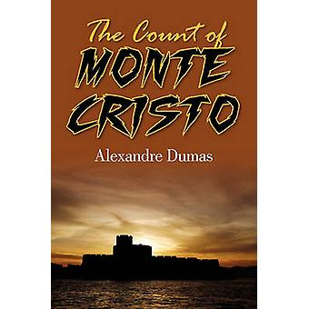 The Count of Monte Cristo by Dumas & Alexandre