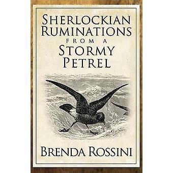 Sherlockian Ruminations from a Stormy Petrel by Rossini & Brenda