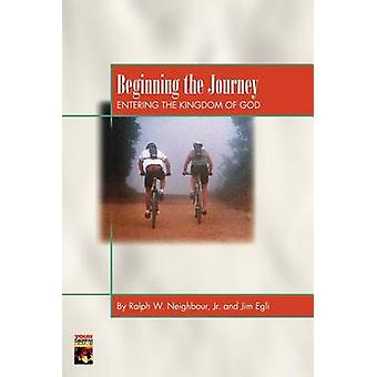 Beginning the Journey by Neighbour & Ralph W