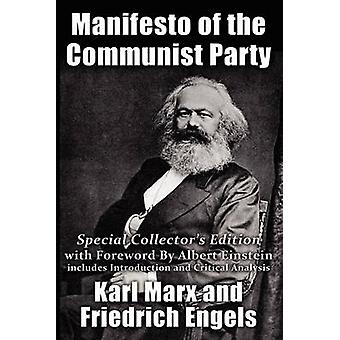 Manifesto of the Communist Party Special Collectors Edition with Foreward By Albert Einstein by Marx & Karl