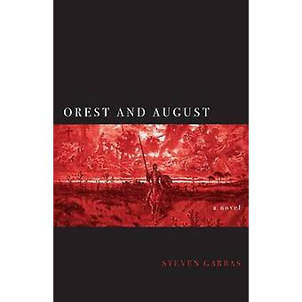 Orest and August by Garbas & Steven