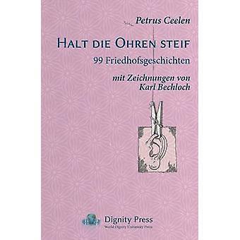 Halt Die Ohren Steif by Ceelen & Petrus