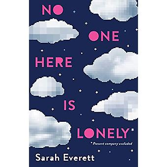 No One Here Is Lonely by Sarah Everett - 9780553538687 Book