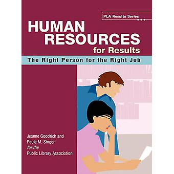 Human Resources for Results - The Right Person for the Right Job - 978
