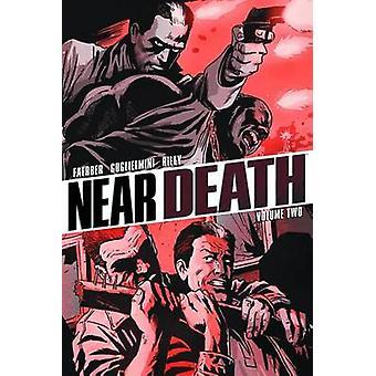 Nær Død Volume 2 av Jay Faerber - 9781607065906 Bok