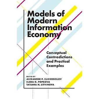 Models of Modern Information Economy - Conceptual Contradictions and P