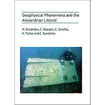 Geophysical Phenomena and the Alexandrian Littoral by Niki Evelpidou