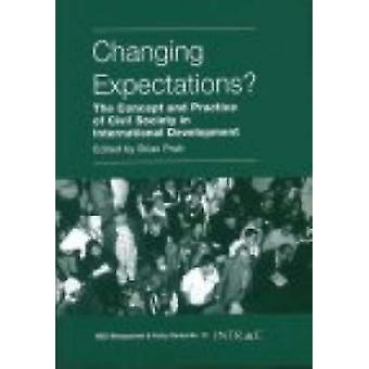 Changing Expectations? - The Concept and Practice of Civil Society in