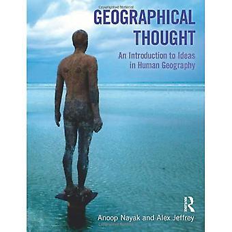 Pensamento Geográfico: Uma Introdução às Ideias na Geografia Humana