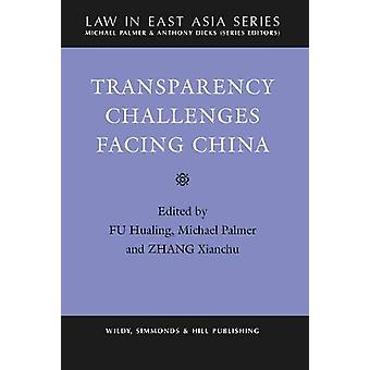 Transparency Challenges Facing China by Michael Palmer - 978085490260