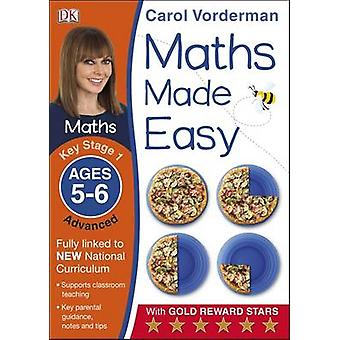 Maths Made Easy Ages 56 Key Stage 1 Advanced by Carol Vorderman